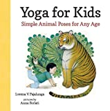 Yoga for Kids Simple Animal Poses For Any Age