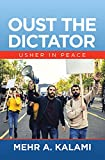 Oust the Dictator: Usher in Peace (English Edition)