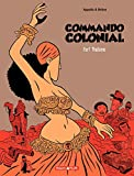 Commando Colonial – tome 3 - Fort Thélème (French Edition)