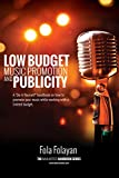 LOW BUDGET MUSIC PROMOTION & PUBLICITY (DearArtiste HandBook Book 1) (English Edition)