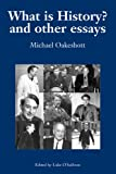 What Is History?: Selected Writings (Michael Oakeshott Selected Writings) (English Edition)