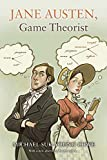 Jane Austen, Game Theorist: Updated Edition