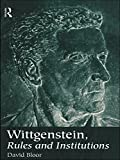 Wittgenstein, Rules and Institutions (English Edition)