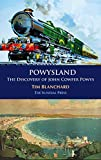 POWYSLAND: The Discovery of John Cowper Powys (English Edition)