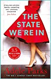 The State We're In - Format C: The epic, heartstopping love story that you will NEVER forget