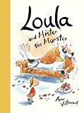 Loula and Mister the Monster (English Edition)