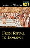 From Ritual to Romance (Mythos: The Princeton/Bollingen Series in World Mythology) (English Edition)