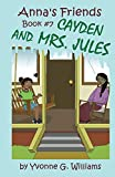 Cayden and Mrs. Jules (Anna's Friends Book 7) (English Edition)