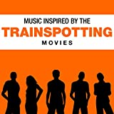 Music Inspired by the Trainspotting Movies