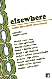 Elsewhere: Stories from Small Town Europe (Comma Translation) (English Edition)