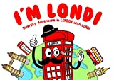 """""""I'M LONDI. Diversity Adventures in LONDON with LONDI"""": Picture Book for children with Colorful Poster and 6 Colouring Pages for children Activity inside. (English Edition)"""