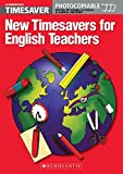 TIMESAVER NEW TIMESAVERS FOR ENGLISH TEACHERS: Photocopiable, CEFR: A1 (Helbling Languages / Scholastic)