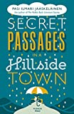 Secret Passages in a Hillside Town (English Edition)
