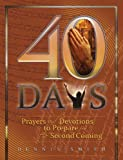 40 Days (Prayers and Devotions to Prepare for the Second Coming Book 1) (English Edition)