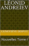 Léonid Andreïev : Nouvelles Tome I (French Edition)