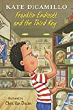 Franklin Endicott and the Third Key: Tales from Deckawoo Drive, Volume Six (English Edition)