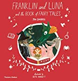 Franklin and Luna and the Book of Fairy Tales: 0