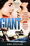 Giant: Elizabeth Taylor, Rock Hudson, James Dean, Edna Ferber, and the Making of a Legendary American Film (English Edition)