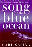 Song for the Blue Ocean: Encounters Along the World's Coasts and Beneath the Seas (English Edition)