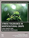 Stress Tolerance in Horticultural Crops: Challenges and Mitigation Strategies (English Edition)