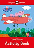 PEPPA PIG: IN A PLANE ACTIVITY BOOK (LB) (Ladybird)