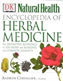 [(Encyclopedia of Herbal Medicines)] [By (author) Andrew Chevallier] published on (December, 2000)