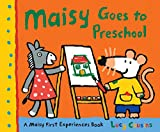 Maisy Goes to Preschool: A Maisy First Experiences Book (English Edition)