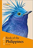 Birds Of The Philippines (Lynx and BirdLife International Field Guides Collection)