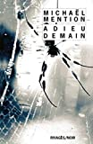 Adieu demain (Rivages/Noir t. 954) (French Edition)