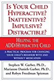 Is Your Child Hyperactive? Inattentive? Impulsive? Distractable?: Helping the ADD/Hyperactive Child (English Edition)