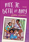 Meg, Jo, Beth, and Amy: A Graphic Novel: A Modern Retelling of Little Women (Little Brown Young Readers Us)