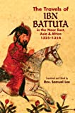 The Travels of Ibn Battuta: in the Near East, Asia and Africa, 1325-1354 (Dover Books on Travel, Adventure) (English Edition)