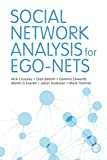 Social Network Analysis for Ego-Nets: Social Network Analysis for Actor-Centred Networks (English Edition)