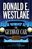 The Getaway Car: A Donald Westlake Nonfiction Miscellany (English Edition)