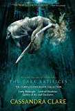 The Dark Artifices - The Complete Collection: Lady Midnight; Lord of Shadows; Queen of Air and Darkness