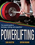 Powerlifting: The complete guide to technique, training, and competition (English Edition)
