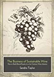 Business of Sustainable Wine: How to Build Brand Equity in a 21 Century Wine Industry