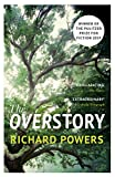 The Overstory: Winner of the 2019 Pulitzer Prize for Fiction (English Edition)