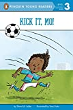 Kick It, Mo!: 4 (Penguin Young Readers, Level 2)