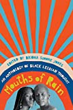 Mouths of Rain: An Anthology of Black Lesbian Thought (English Edition)