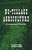 No-Tillage Agriculture: Principles and Practices (English Edition)