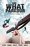 Los What Parkour: fuertes y libres (4You2)