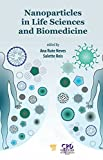 Nanoparticles in Life Sciences and Biomedicine (English Edition)