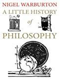 A Little History of Philosophy (Little Histories) (English Edition)