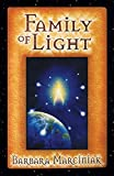 Family of Light: Pleiadian Tales and Lessons in Living (English Edition)