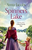 Spinners Lake: Book Five in the stunningly heartwarming Gibson Family Saga (English Edition)