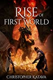 Rise of First World (English Edition)