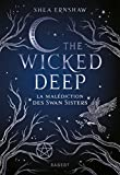 The Wicked Deep - La malédiction des Swan Sisters (Grand Format) (French Edition)