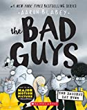 Blabey, A: Bad Guys in the Baddest Day Ever: 10 (Bad Guys #10)