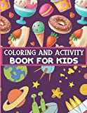 COLORING AND ACTIVITY BOOK FOR KIDS: A Cool Activity Book With Coloring Pages, Word Games & Mazes   Makes A Great Christmas Gift, Birthday Present And A Nice New Year Gift